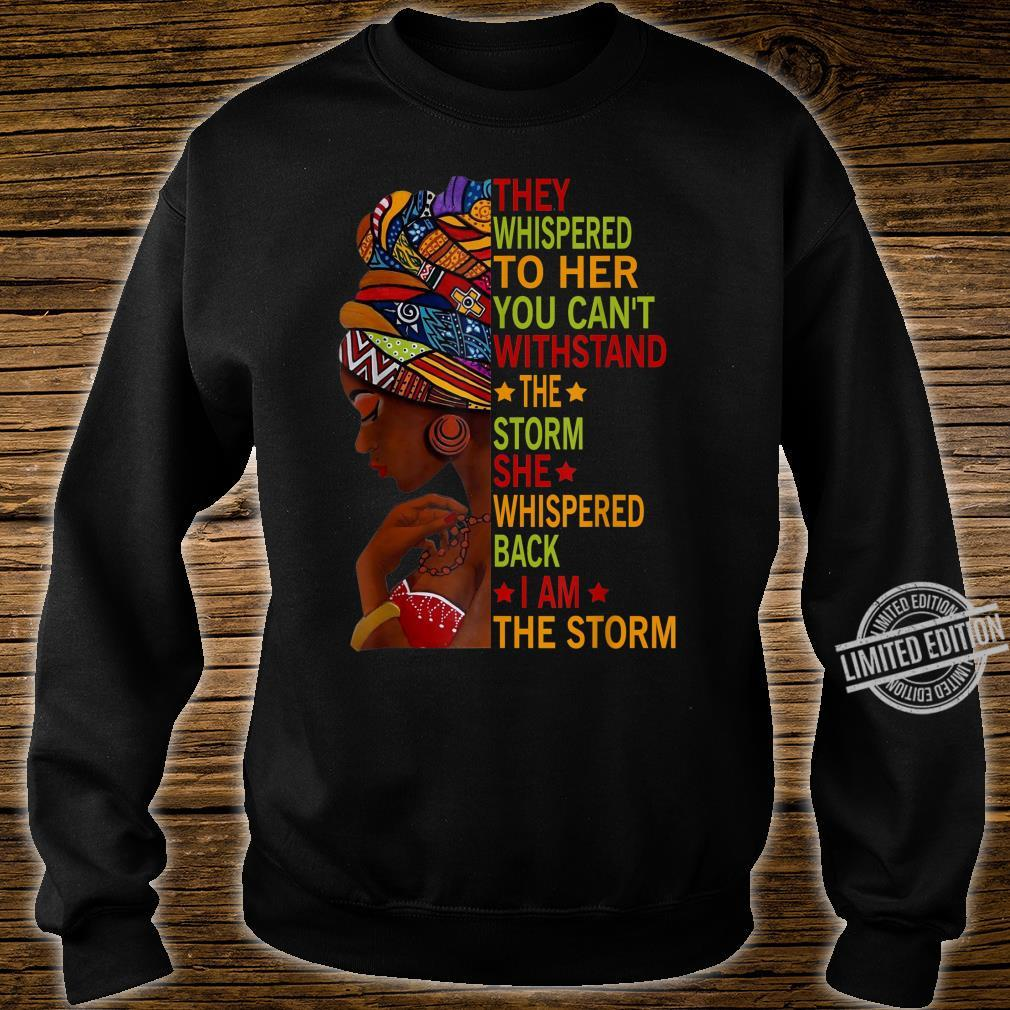 I Am The Storm Strong African Black History Month Shirt sweater
