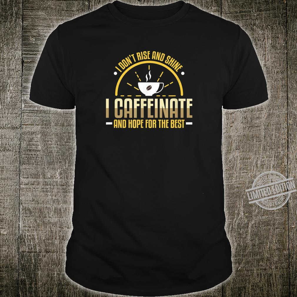 RISE /& SHINE CAFFEINATE /& HOPE FOR THE BEST Ladies Funny Sloth T-Shirt Joke Top
