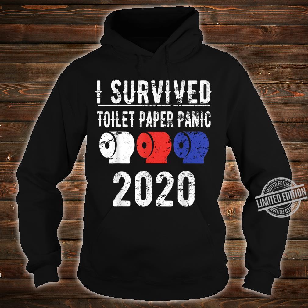 I SURVIVED TOILET PAPER PANIC 2020 Shirt Pandemic Flu Shirt hoodie