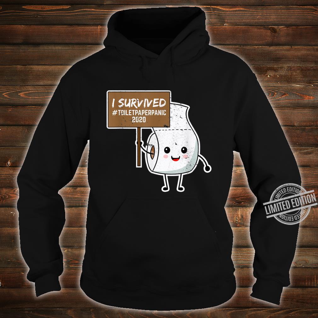 I Survived Toilet Paper Shortage Germs Virus Shirt hoodie