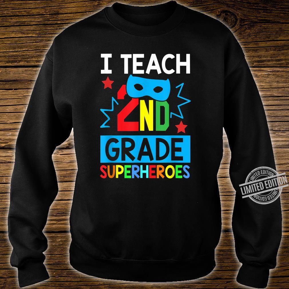 I Teach 2ND Grade Superheroes Summer Super Teacher Shirt sweater