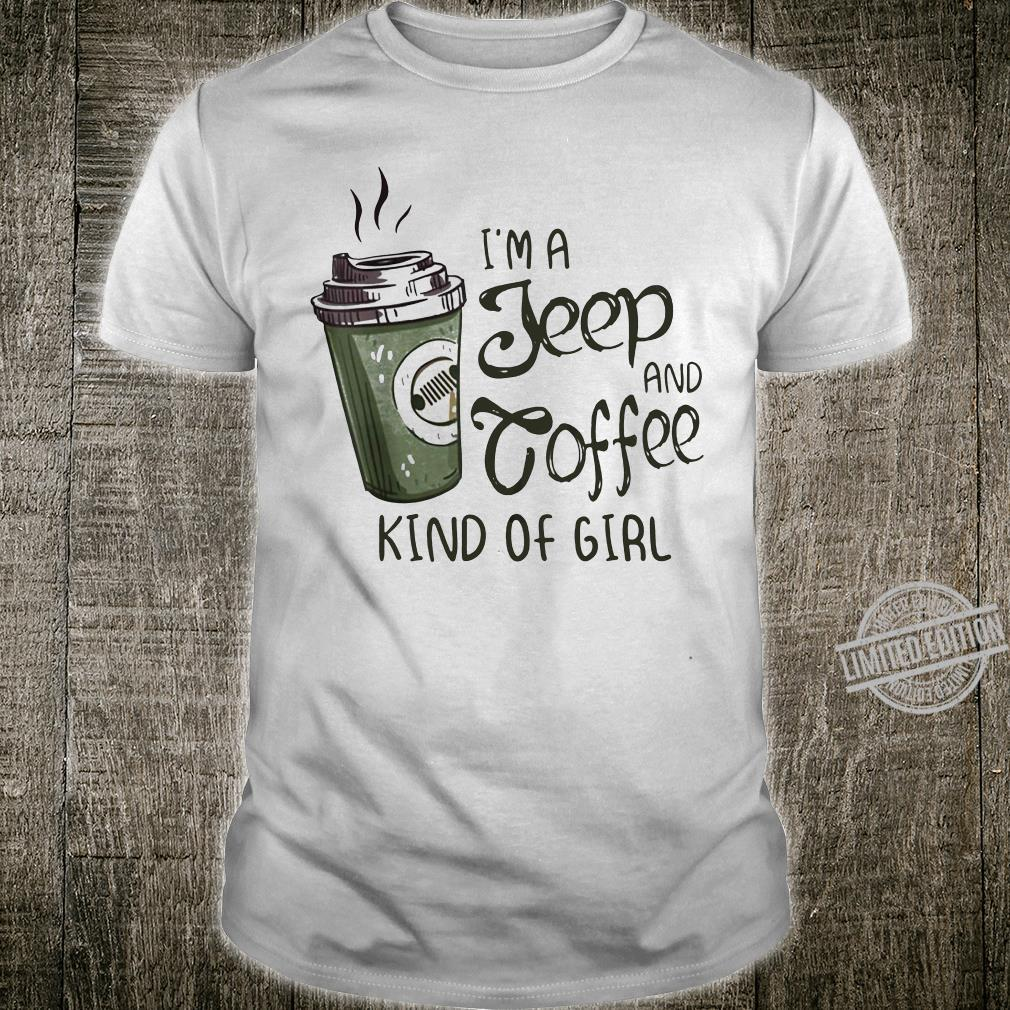I'm a jeep and coffee kind of girl shirt