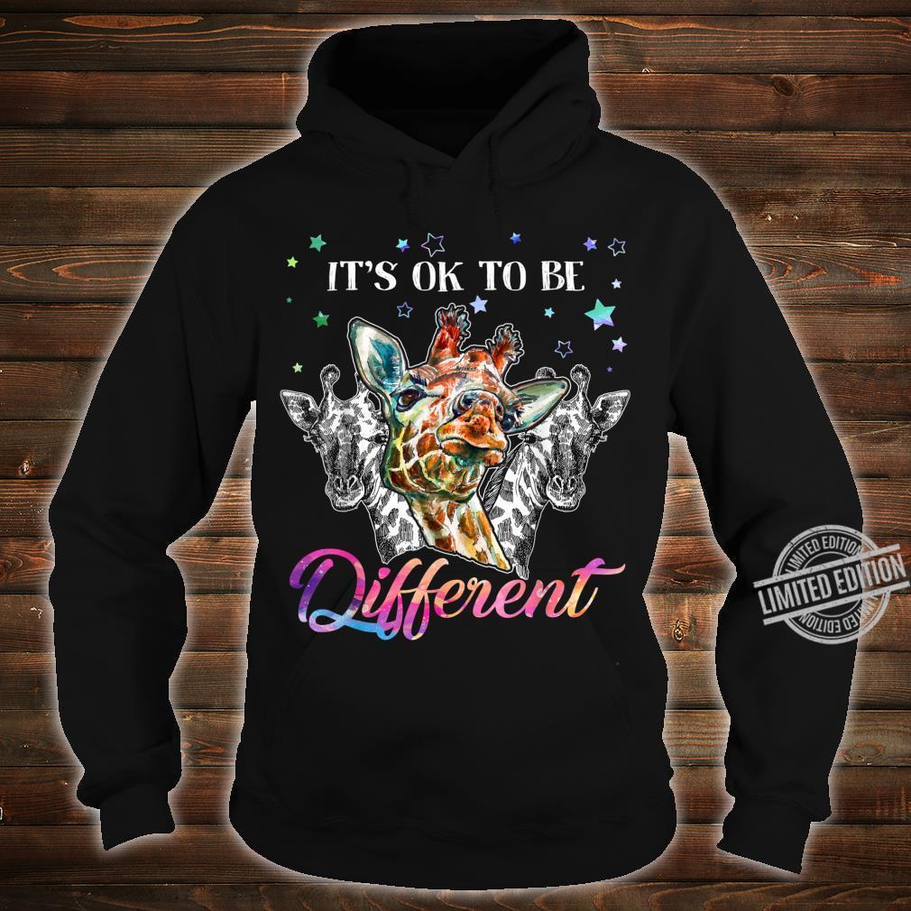 It's ok to be different giraffe Shirt hoodie
