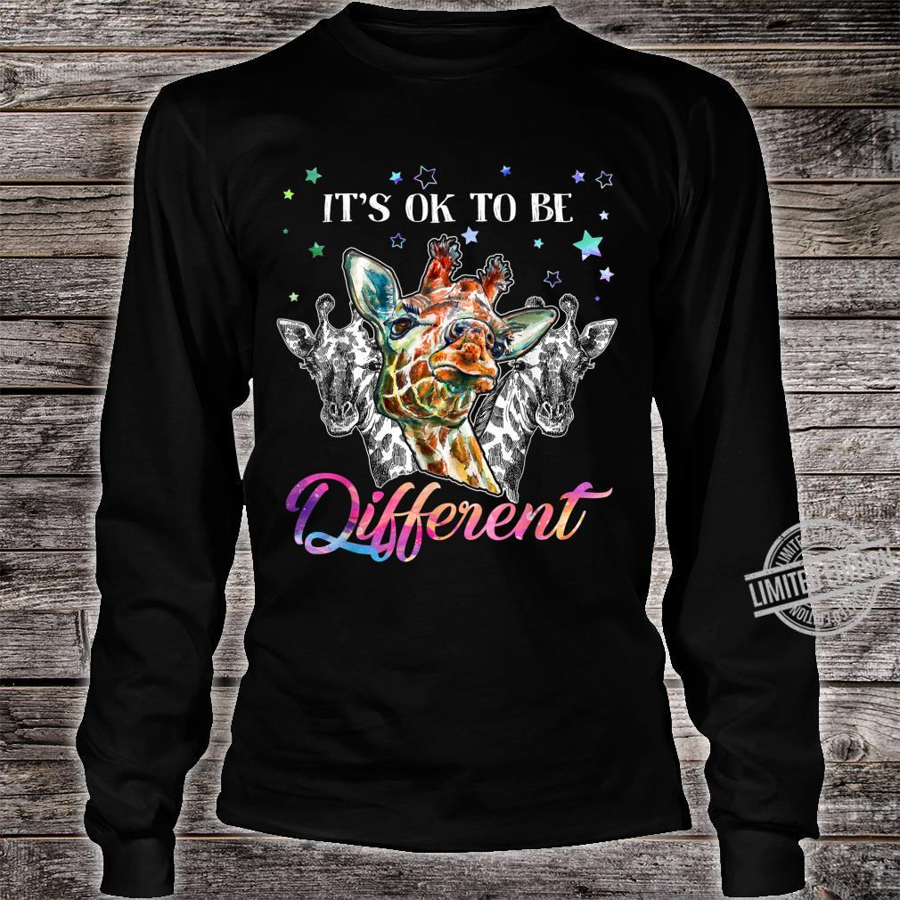 It's ok to be different giraffe Shirt long sleeved