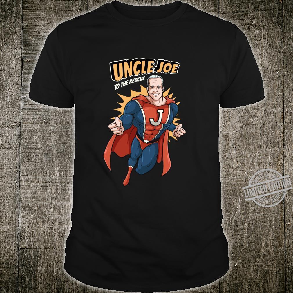 Joe Biden Shirt 2020 Superhero Uncle Joe To The Rescue Shirt
