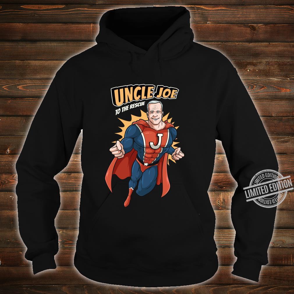 Joe Biden Shirt 2020 Superhero Uncle Joe To The Rescue Shirt hoodie