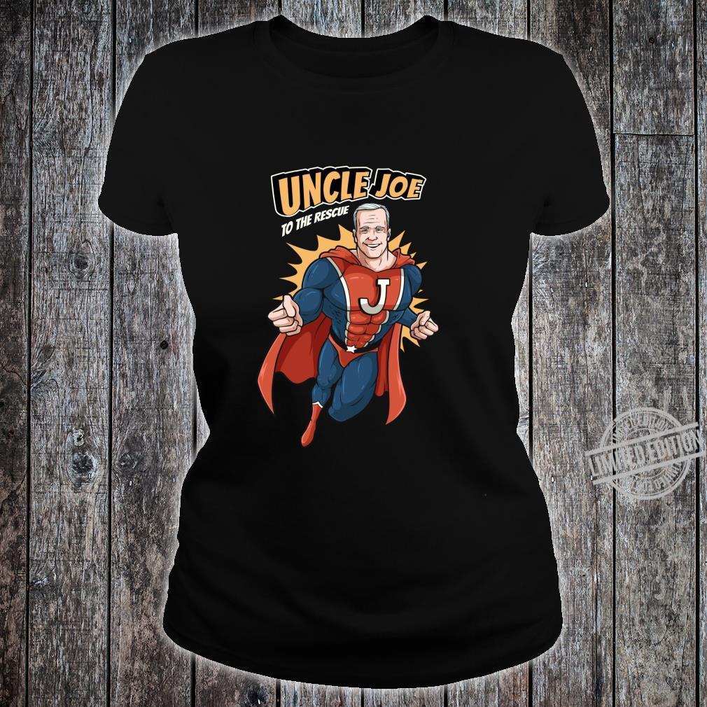 Joe Biden Shirt 2020 Superhero Uncle Joe To The Rescue Shirt ladies tee