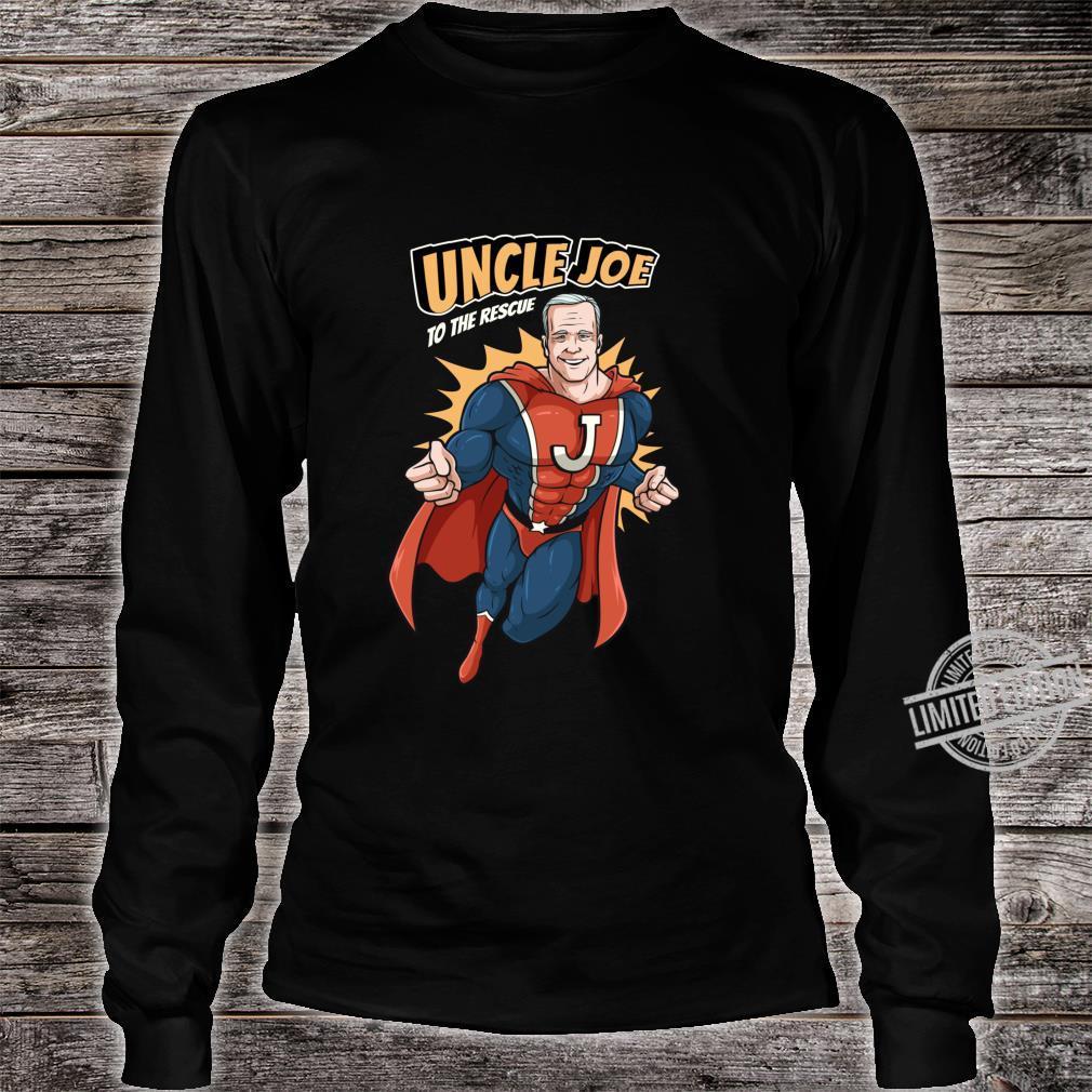 Joe Biden Shirt 2020 Superhero Uncle Joe To The Rescue Shirt long sleeved