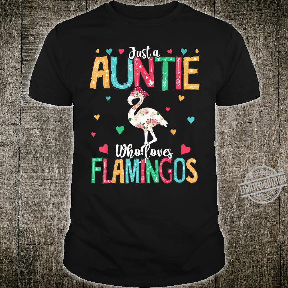 Just A Auntie Who Loves Flamingos Mother's Day Shirt