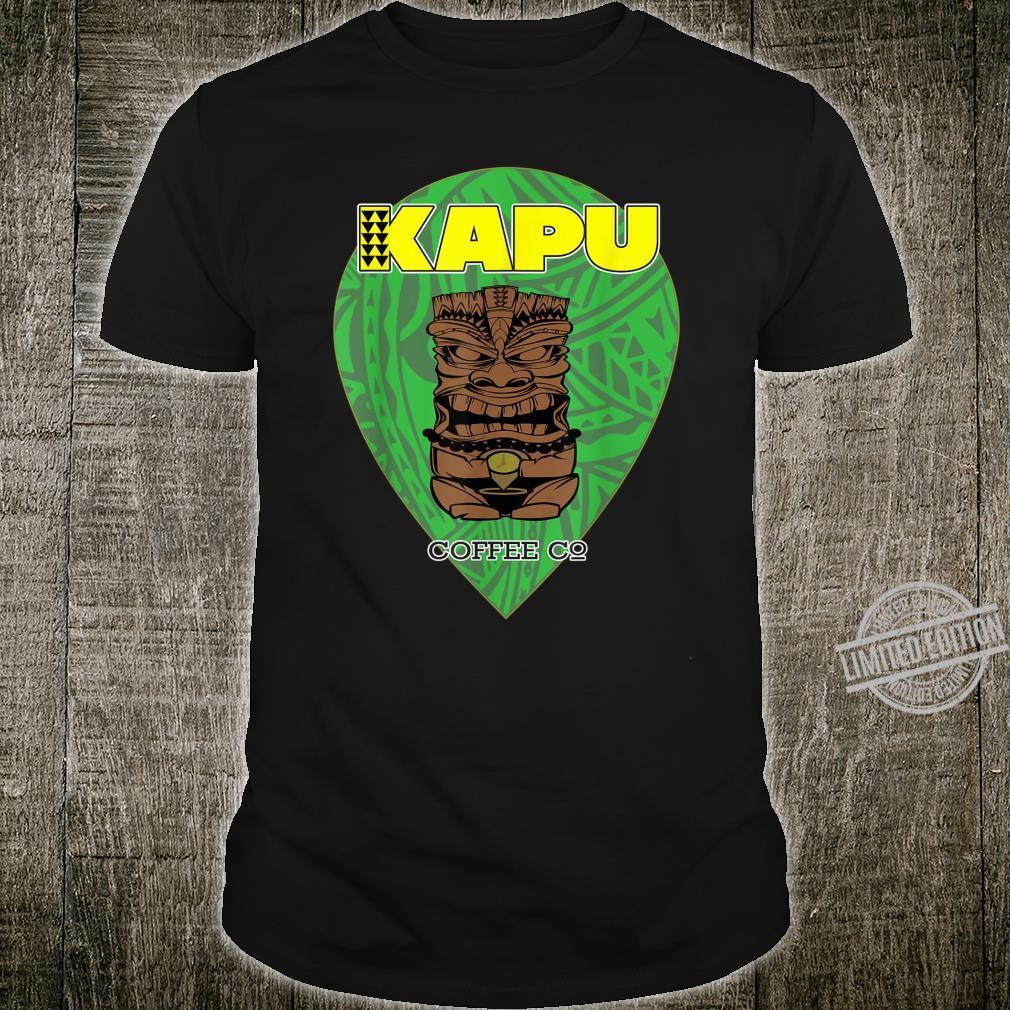 Kapu Coffee Tiki Pin Drop Shirt