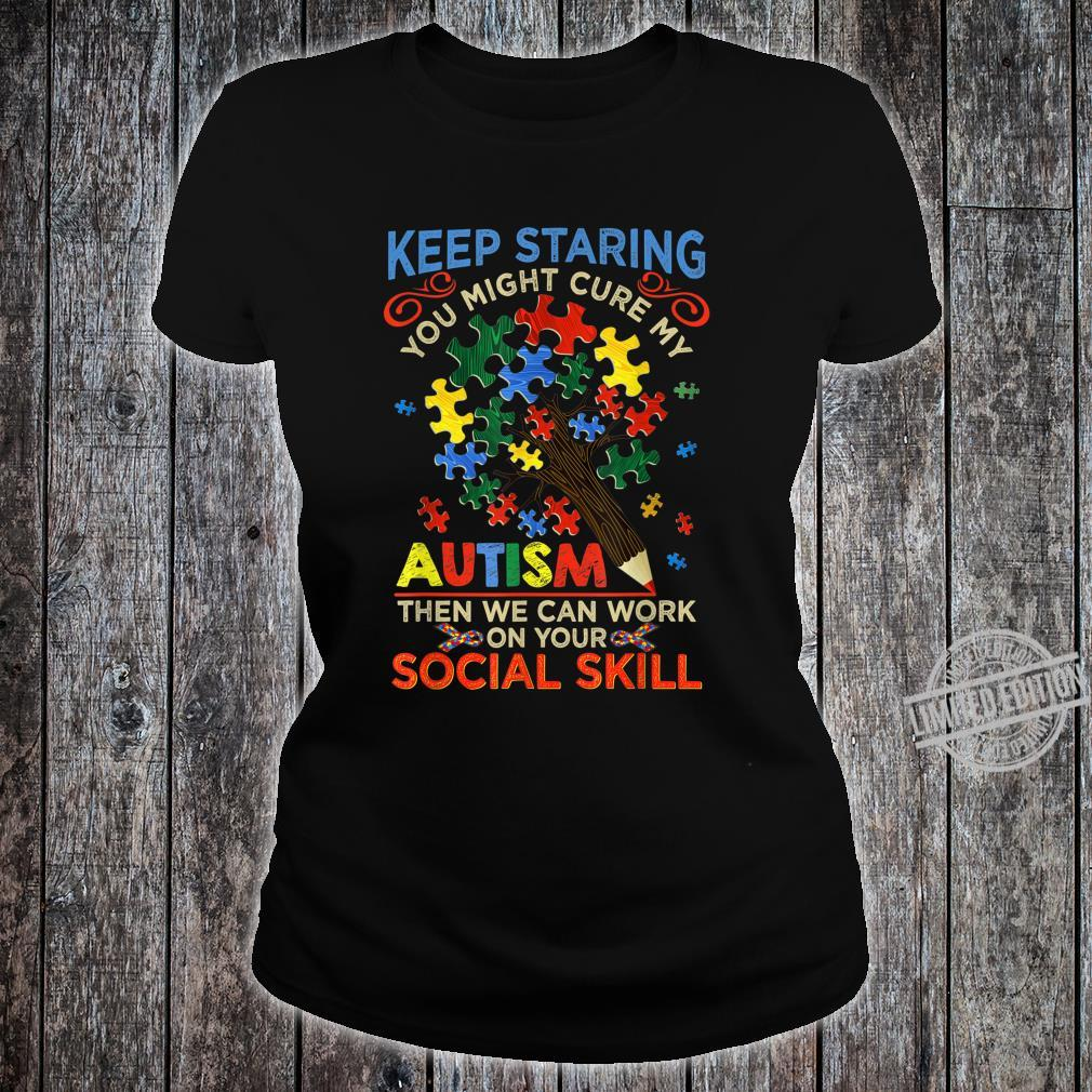 Keep Staring You Might Cure My Autism Heart Puzzle Shirt ladies tee