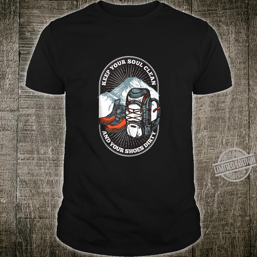Keep Your Soul Clean & Your Boots Dirty Shirt