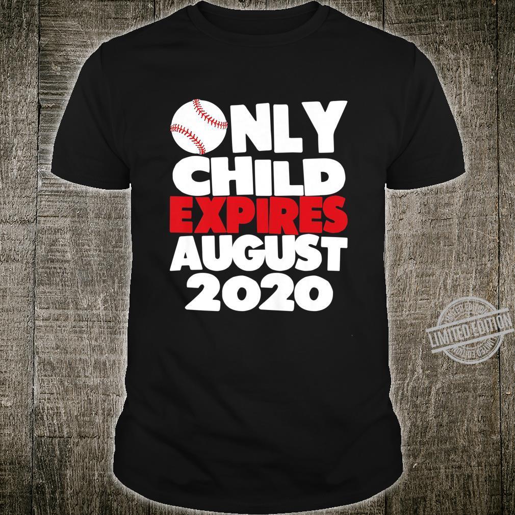 Kids Only Child Expires August 2020 Baseball Fans Pregnancy Shirt
