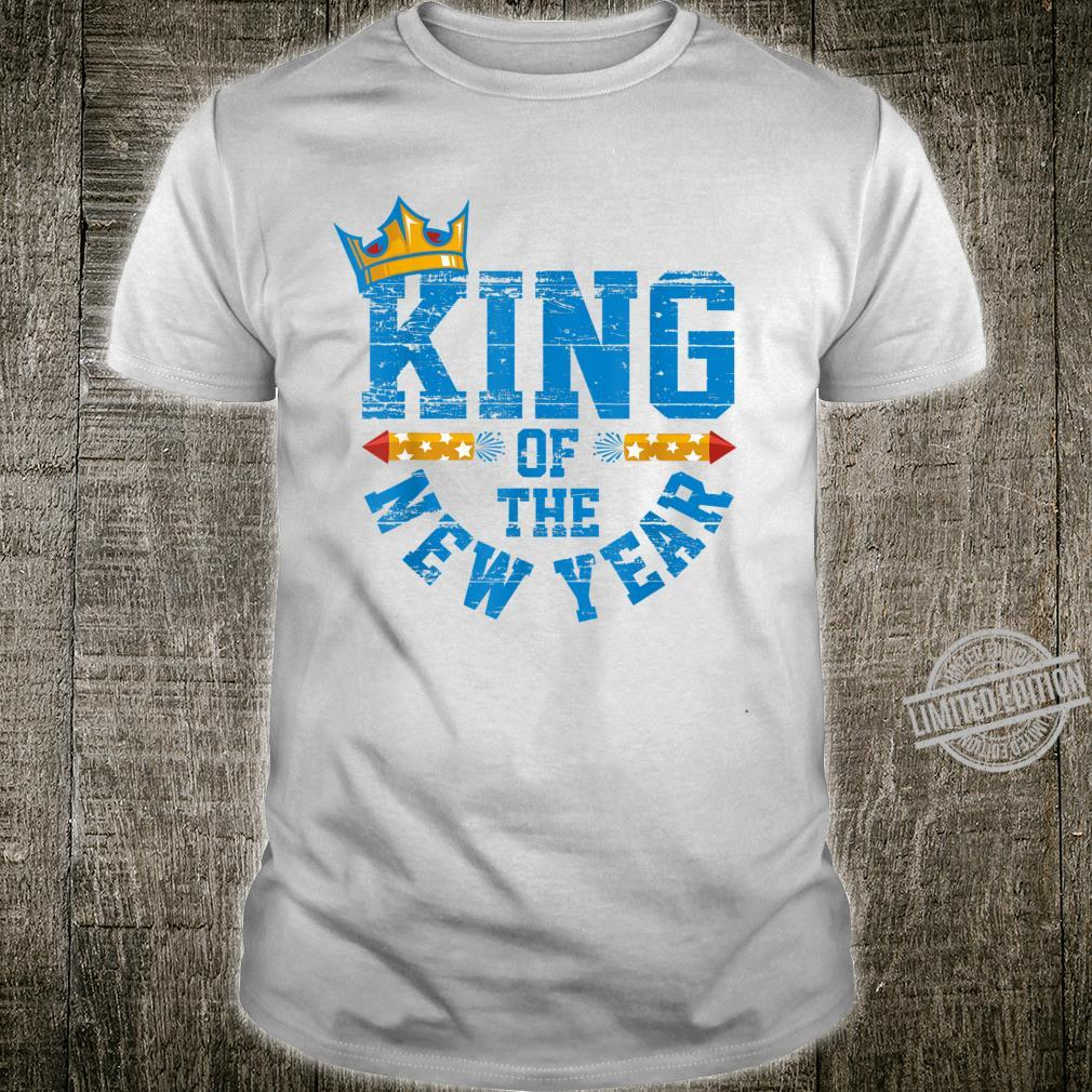King of the New Year crown fireworks Happy New Year Shirt