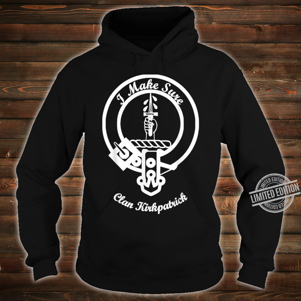 Kirkpatrick surname last name Scottish Clan tartan crest Shirt hoodie