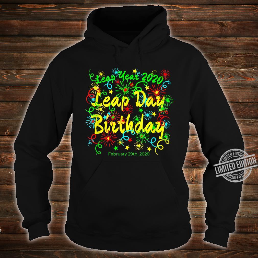 Leap Year Birthday February 29th 2020 Shirt hoodie