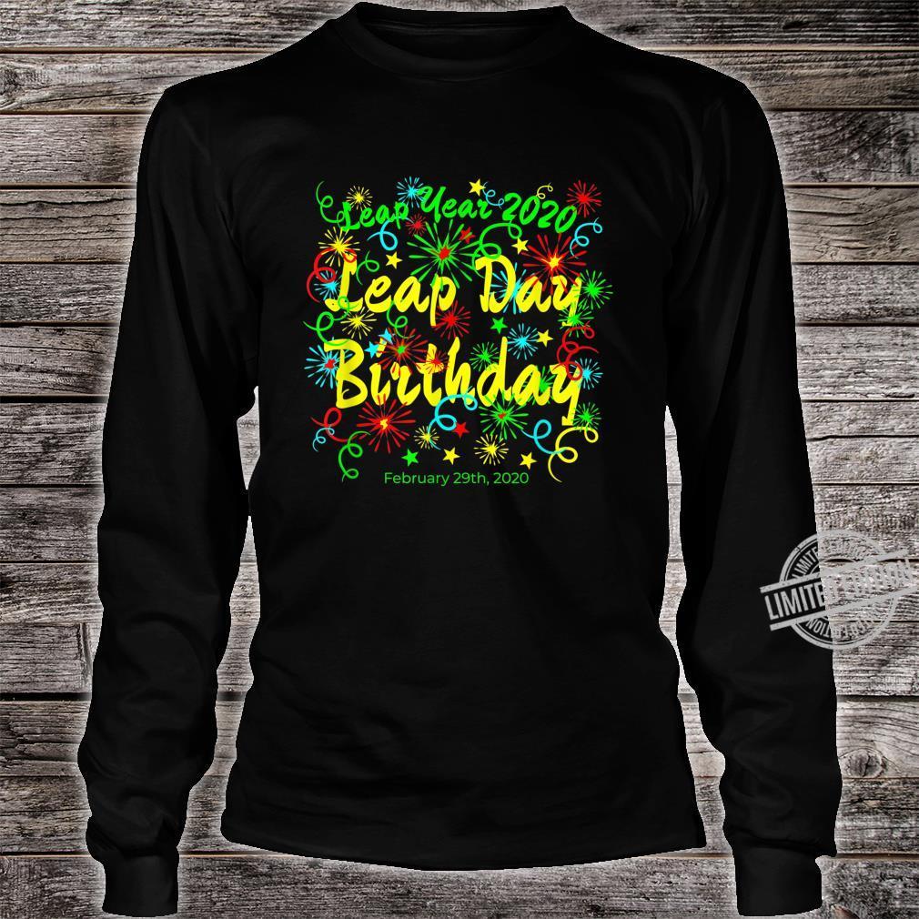 Leap Year Birthday February 29th 2020 Shirt long sleeved