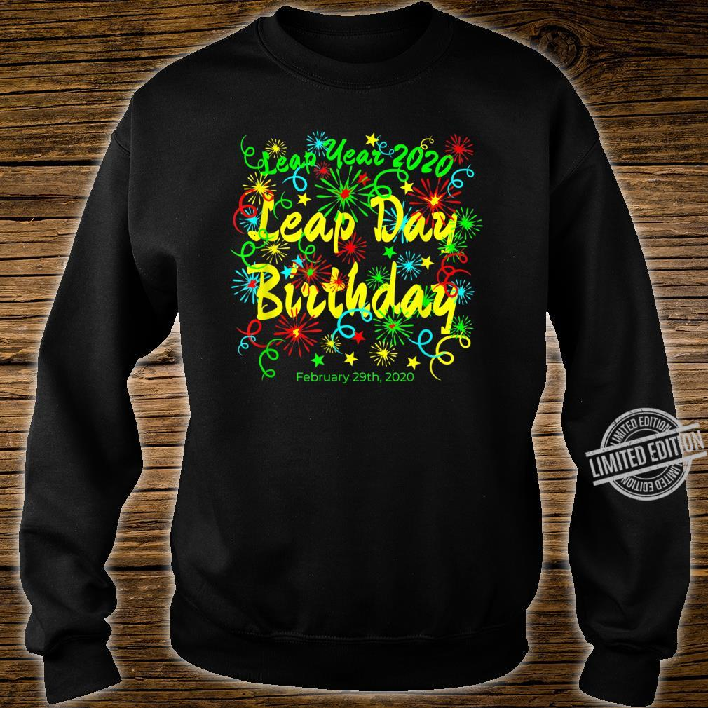 Leap Year Birthday February 29th 2020 Shirt sweater