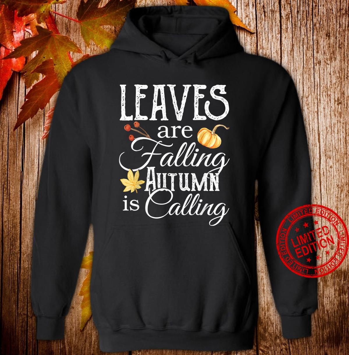 Leaves are Falling Autumn is Calling Shirt,Hello Pumpkin Shirt hoodie
