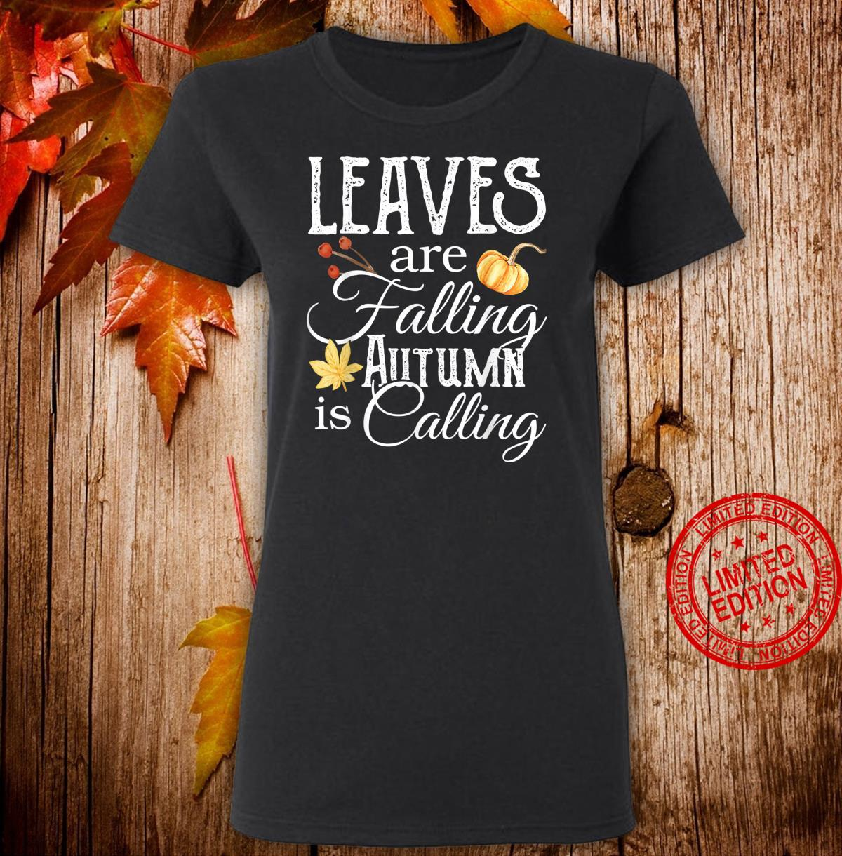 Leaves are Falling Autumn is Calling Shirt,Hello Pumpkin Shirt ladies tee