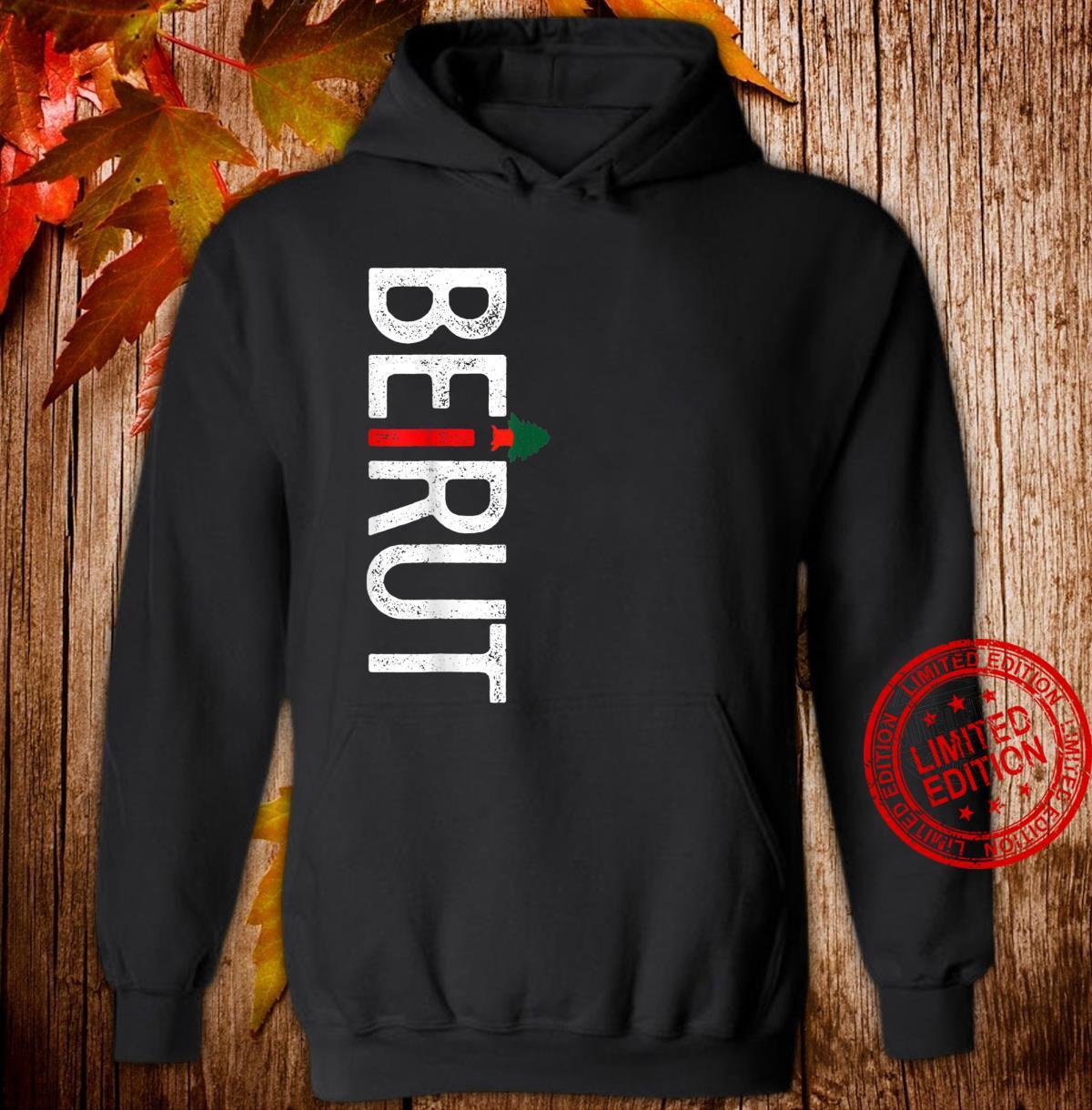 Lebanon Flag Lebanese Pride, Beirut Lebanon Shirt hoodie