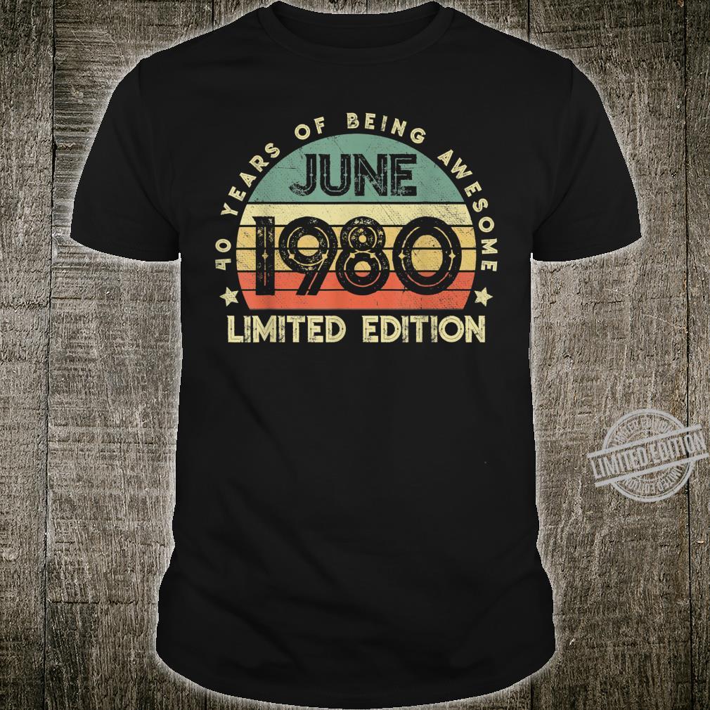 Legendär seit Juni 1980 40.Geburstag Limitierte Auflage Shirt