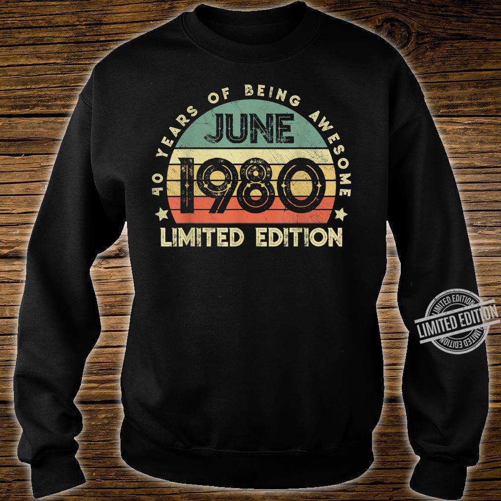 Legendär seit Juni 1980 40.Geburstag Limitierte Auflage Shirt sweater