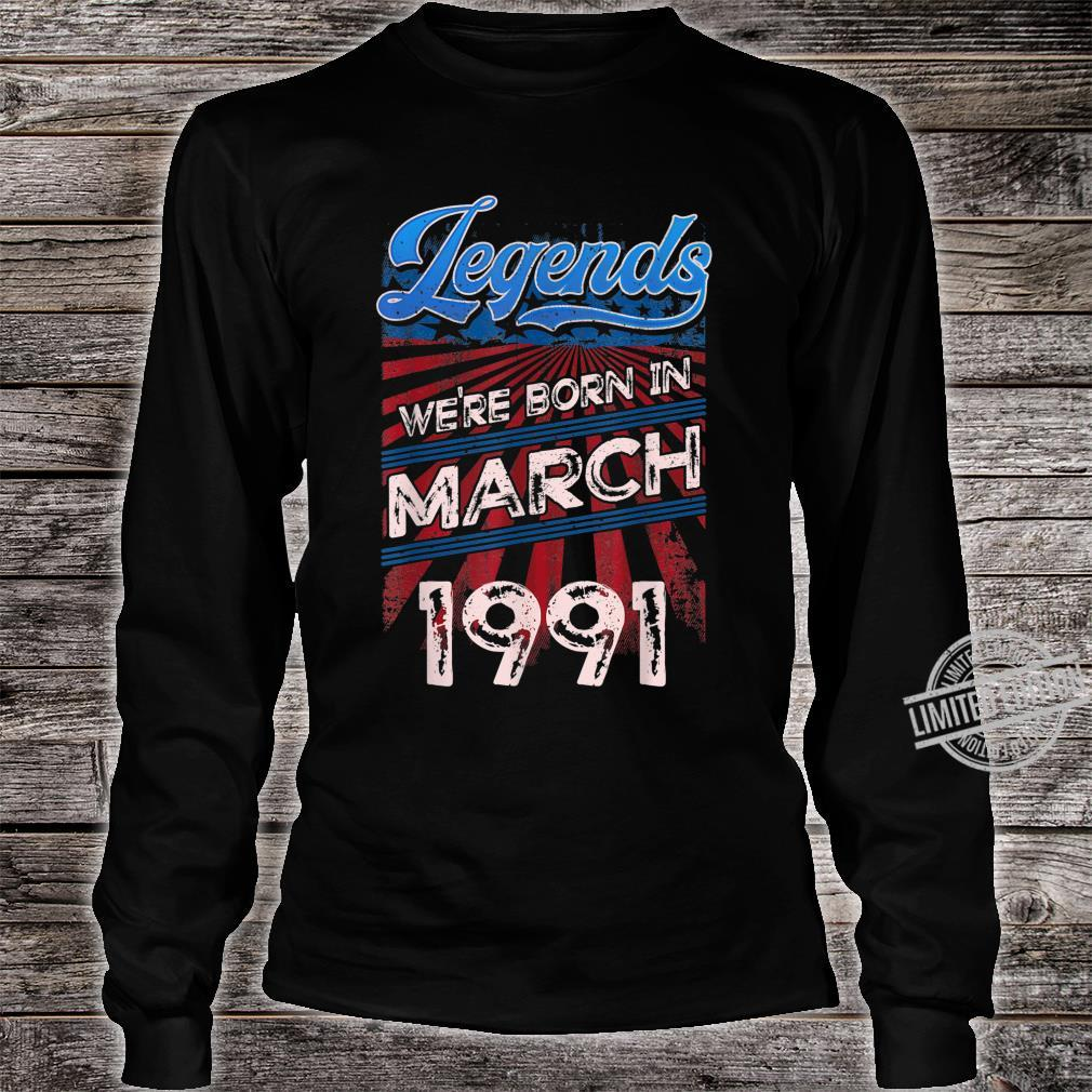 Legends Were Born In March 1991 29th Birthday Shirt long sleeved