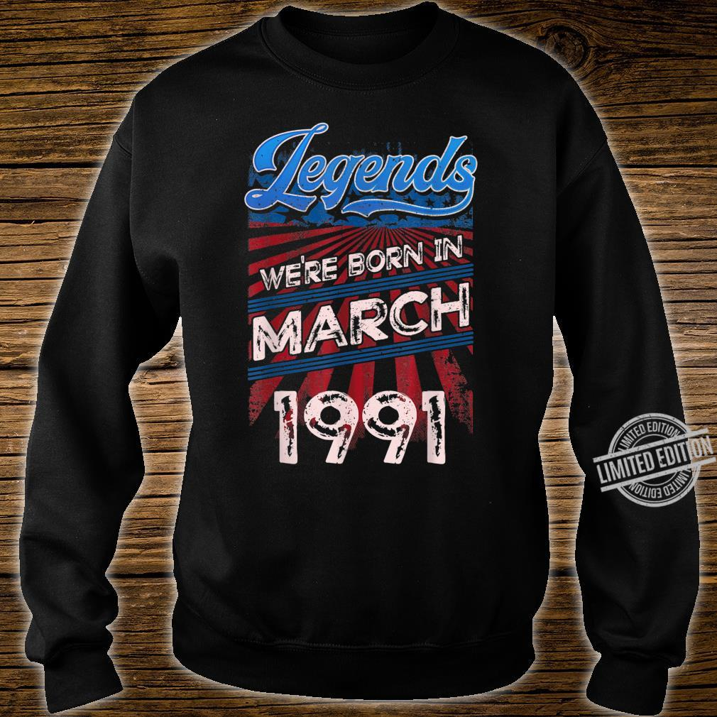 Legends Were Born In March 1991 29th Birthday Shirt sweater