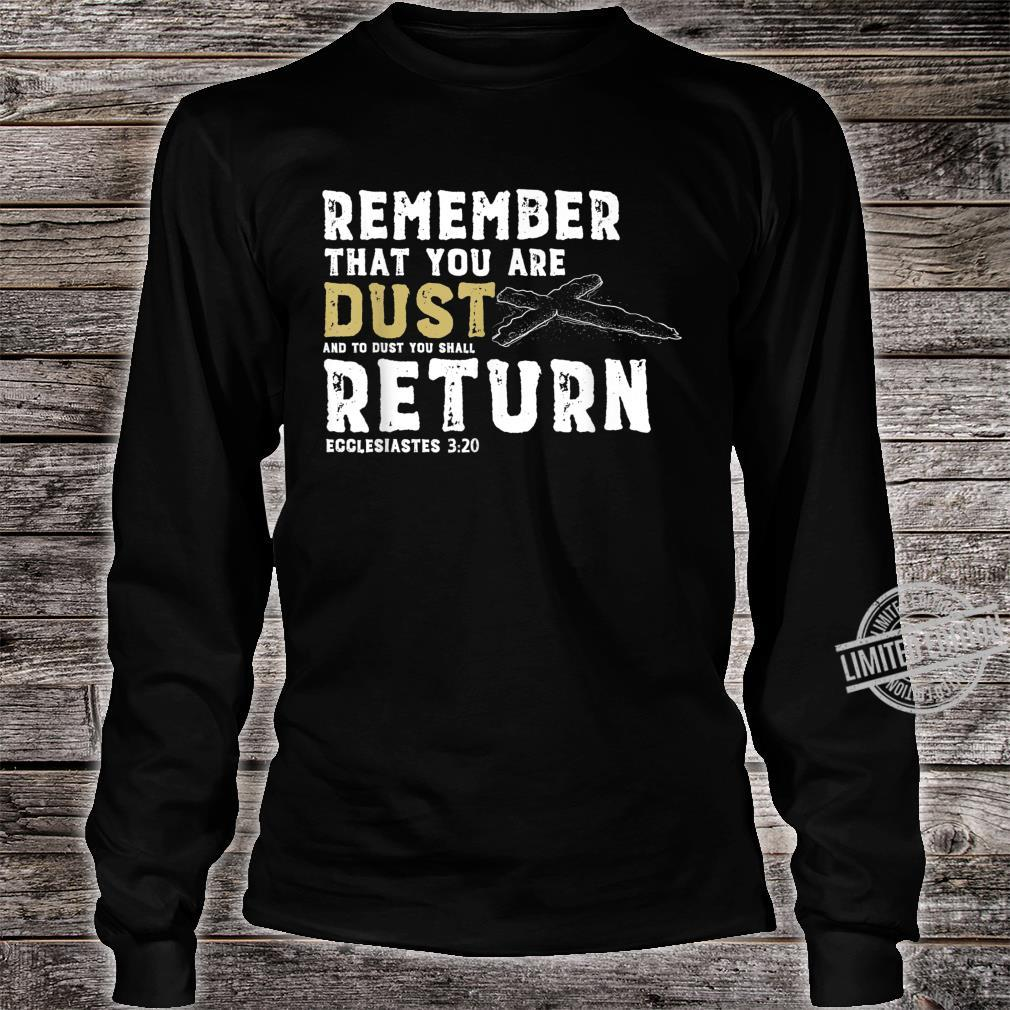 Lent and Easter Shirt Ash Wednesday Ecclesiastes 320 Shirt long sleeved