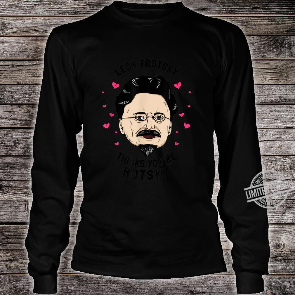 Leon Trotzki denkt, du bist hotsky Lustige Valentines Shirt long sleeved