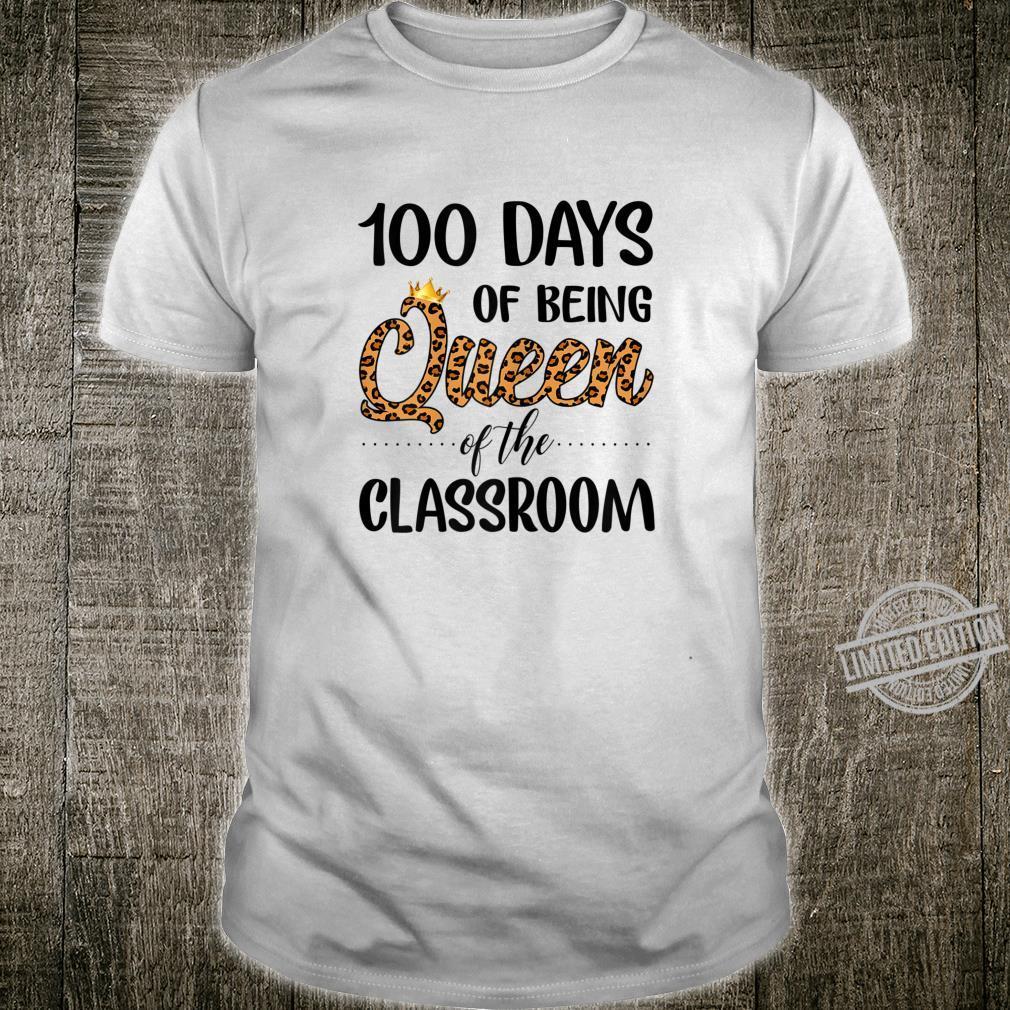 Leopard 100 Days Of Being Queen Of The Classroom Teacher Shirt