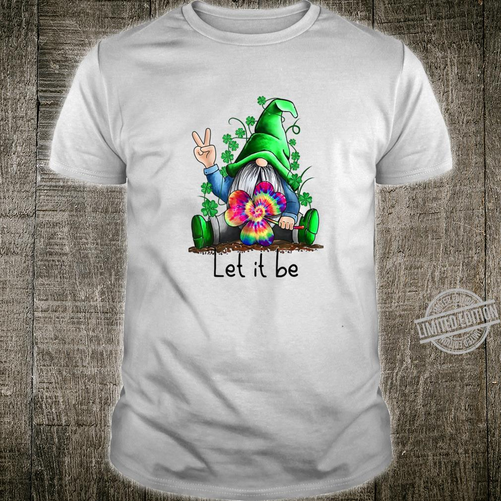 Let It Be Hippie Gnome Happy St Patrick's Day Shirt