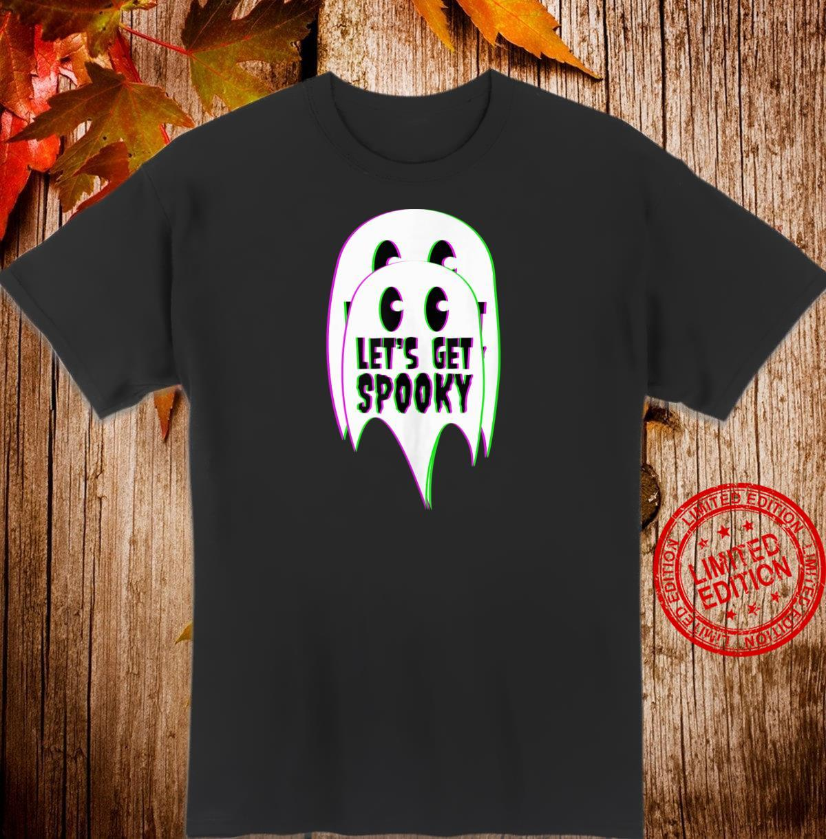 Lets get spooky Halloween ghost costume Shirt