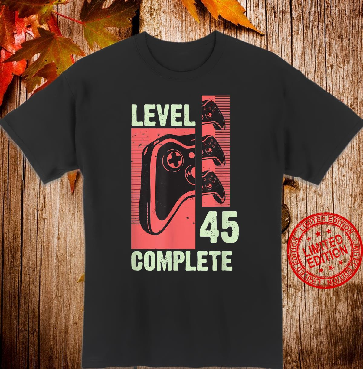 Level 45 Complete Gamer 45 Years Old Gaming Video Game Shirt