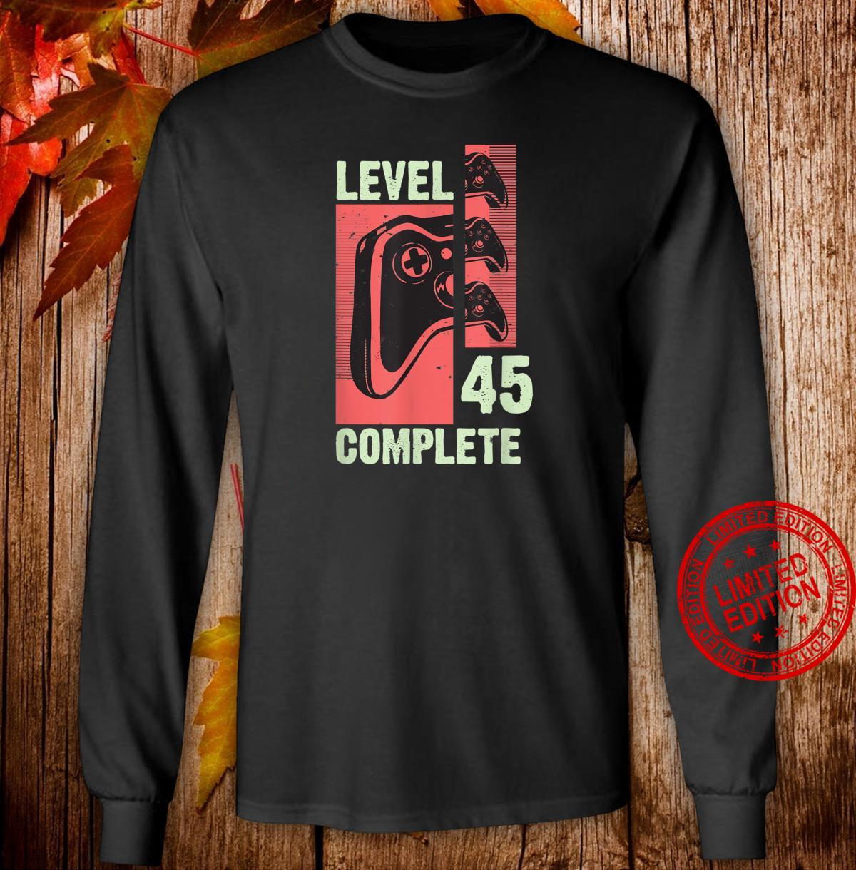 Level 45 Complete Gamer 45 Years Old Gaming Video Game Shirt long sleeved