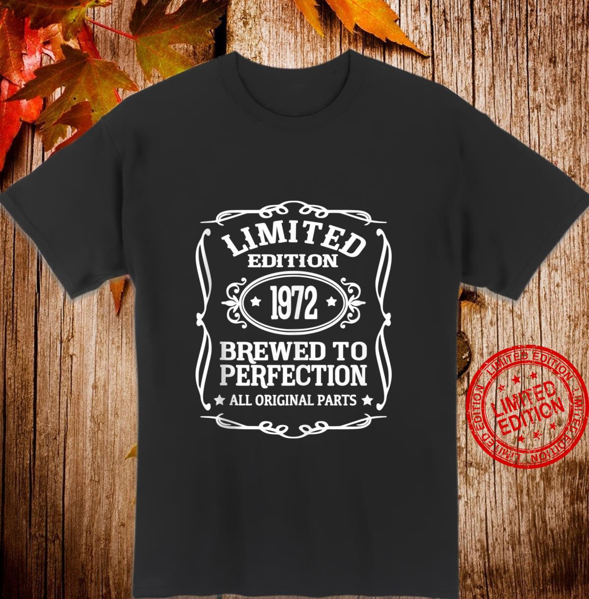Limited Edition 1972 Brewed To Perfection Shirt