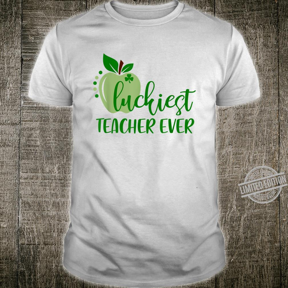 Luckiest Teacher Ever Cute St Patrick Day Shirt