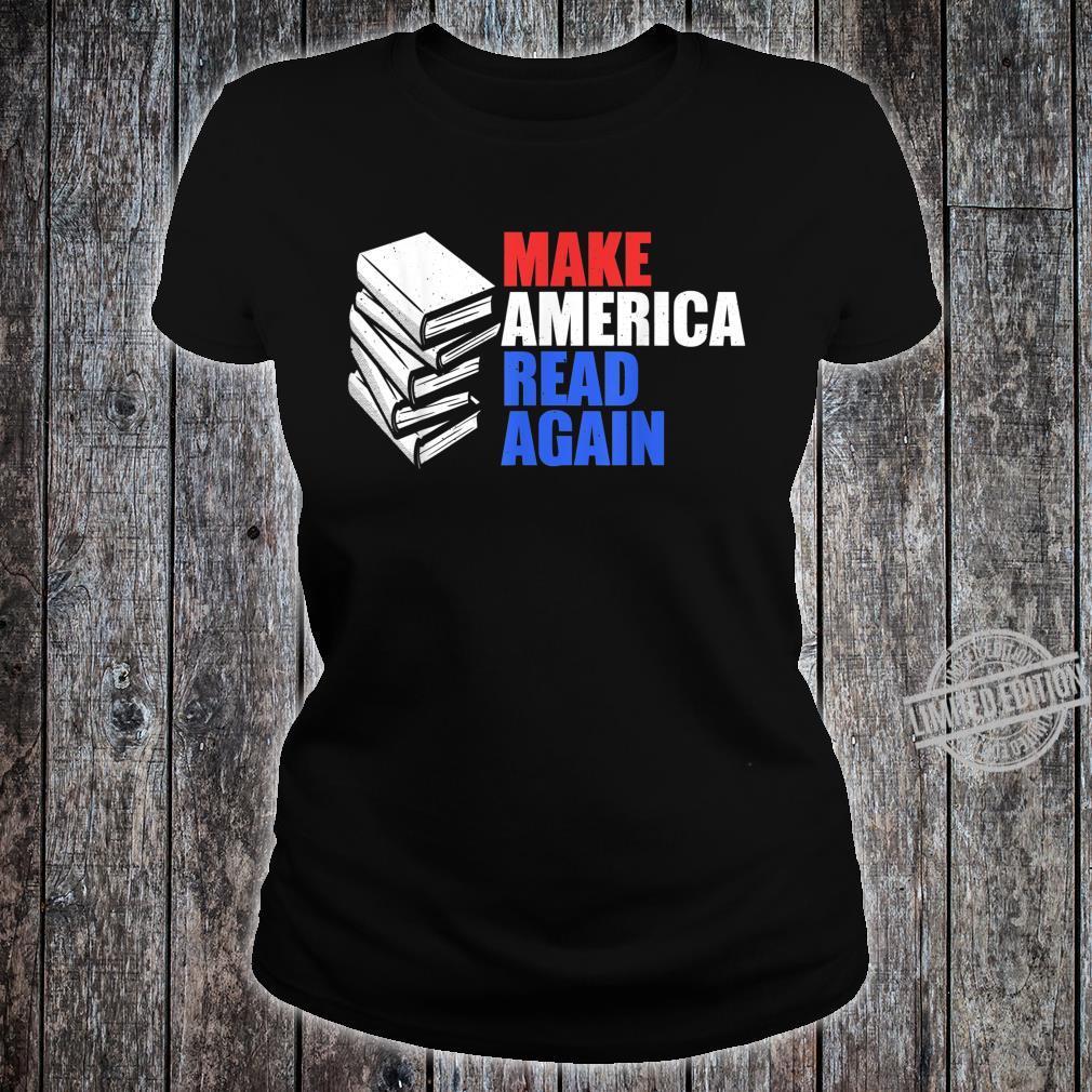 Make America Read Again Shirt Reading Shirt ladies tee