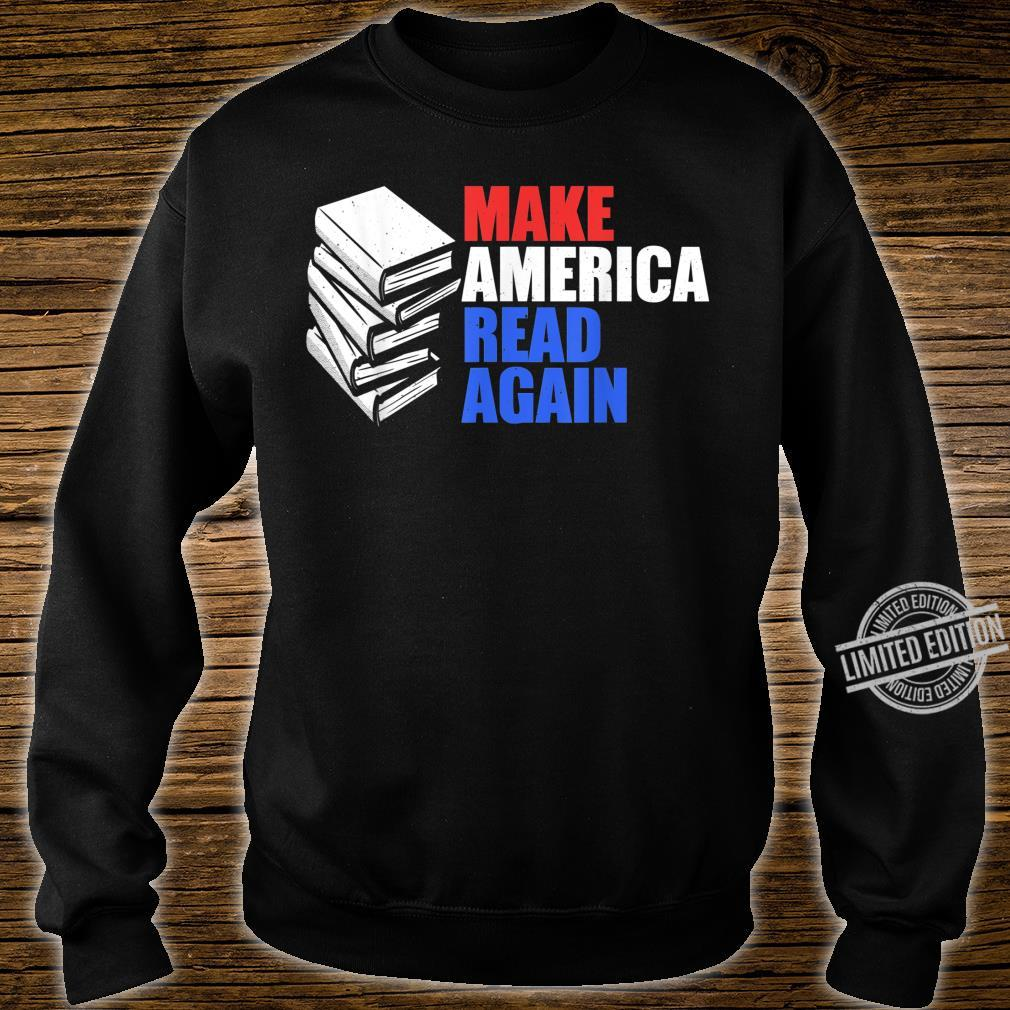 Make America Read Again Shirt Reading Shirt sweater