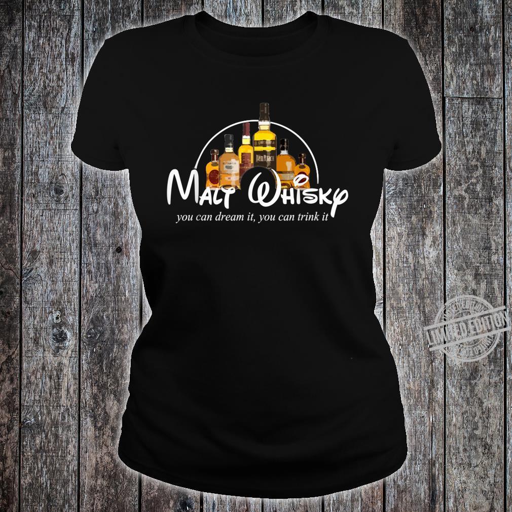 Malt Whisky Whiskey Parodie Whisky Geschenkidee Whisky Shirt ladies tee