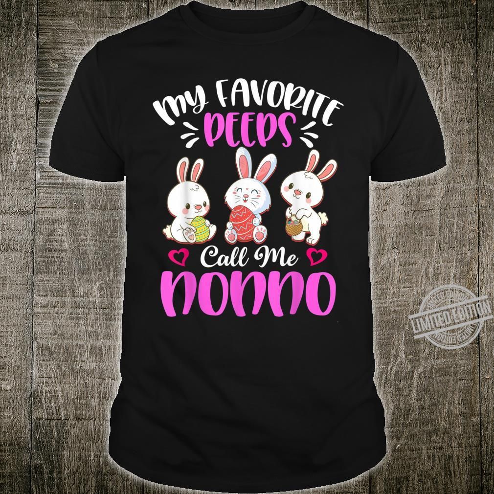 My Favorite Peeps Call Me Nonno Easter Day Shirt