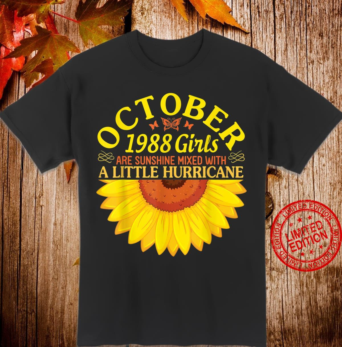 October 1988 Girls Are Sunshine Mixed With Little Hurricane Shirt