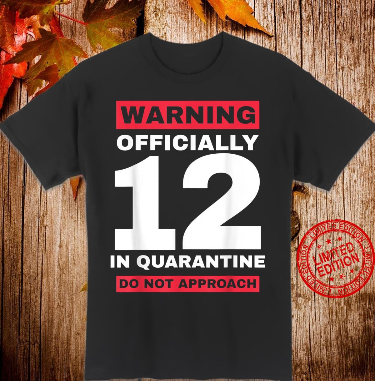 Officially 12th birthday in quarantinenager 12 years old Shirt