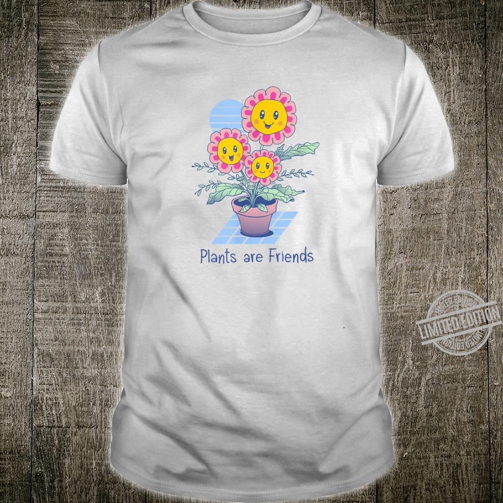 Pflanzen sind Freunde Shirt