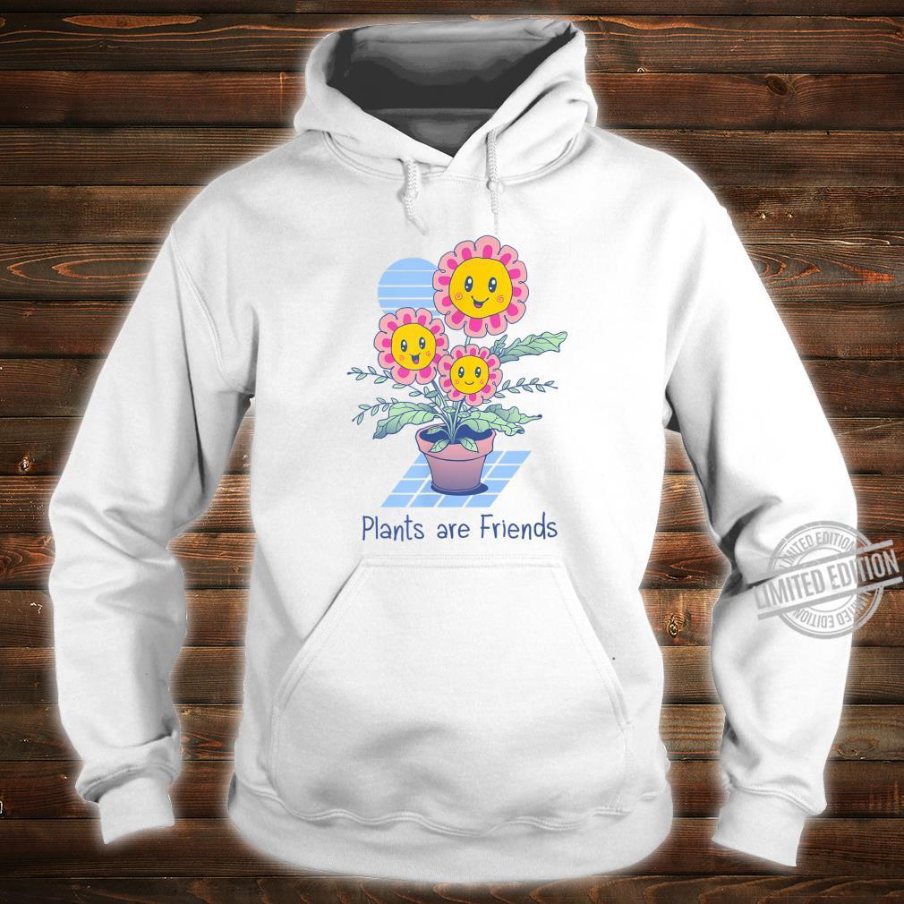 Pflanzen sind Freunde Shirt hoodie