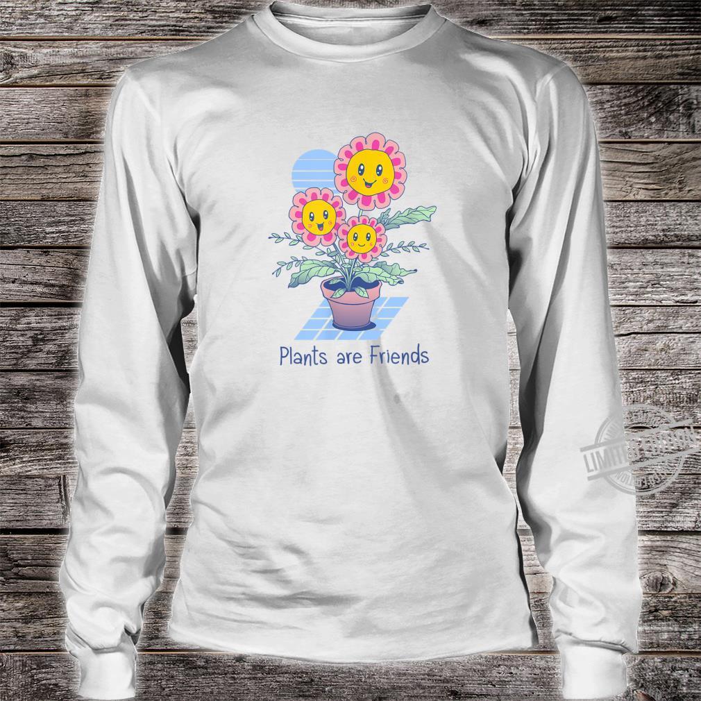 Pflanzen sind Freunde Shirt long sleeved