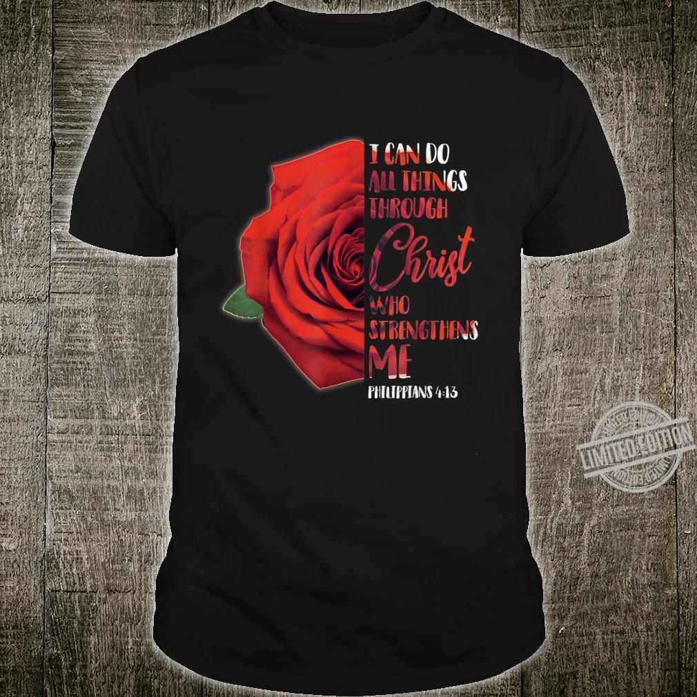 Philippians Christian Bible Verse Rose Quote Cute Shirt