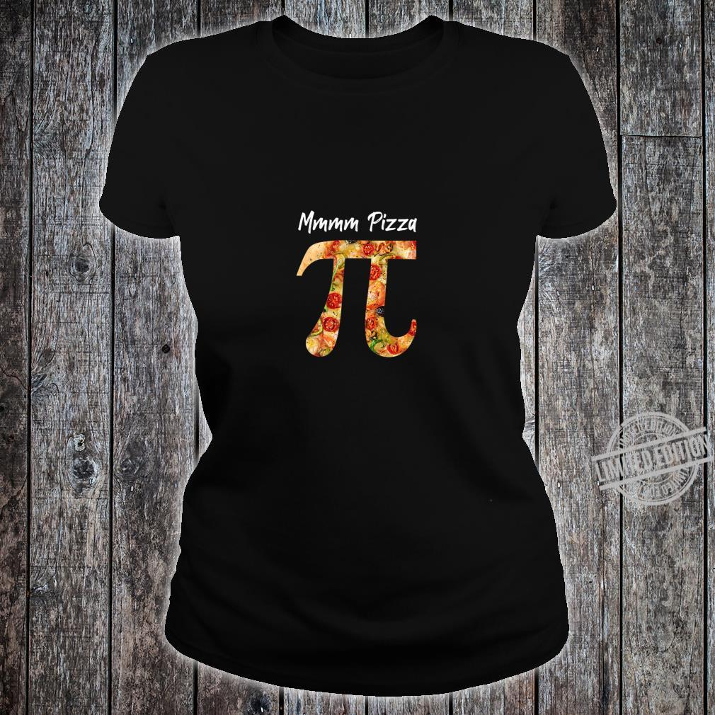 Pi Food Pizza Math Science Shirt ladies tee