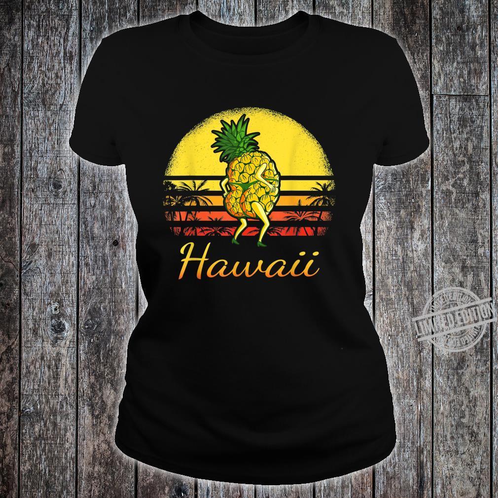 Pineapple Hawaiian Vacation Tropical Hawaii Vintage Sexy Sun Shirt ladies tee